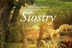 Siostry - A. Krawczyk; http://lubimyczytac.pl/ksiazka/288812/siostry
